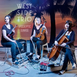 West Side Trio- Apocalyptic Sunrise